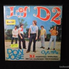 Discos de vinilo: LOS D2 - DON JOSE / OYE, NIÑA - SINGLE. Lote 56146777