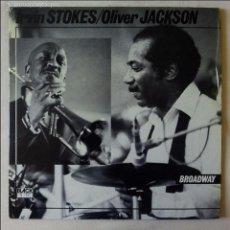 Discos de vinilo: IRVIN STOKES / OLIVER JACKSON, BROADWAY (BLACK & BLUE) LP FRANCIA - CLAUDE BLAKE ALI JACKSON. Lote 56160719