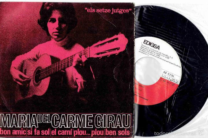 MARIA DEL CARME GIRAU BON AMIC + 3 EP EDIGSA 1964 @ ELS SETZE JUTGES / ORIOL MASPONS @COMO NUEVO (Música - Discos de Vinilo - EPs - Cantautores Españoles)