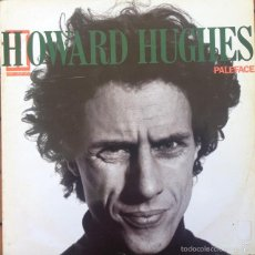 Discos de vinilo: HOWARD HUGHES & THE WESTERN APPROACHES - PALEFACE . MAXI SINGLE . 1988 EG UK . Lote 56167582