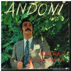 Discos de vinilo: ANDONI - KARRAXI / ZURE-ULEAK - SINGLE 1969 - EUSKERA. Lote 56168469