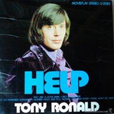 Discos de vinilo: TONY RONALD - HELP - EDICIÓN DE 1971 DE ESPAÑA. Lote 56171357