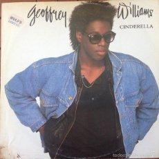 Discos de vinilo: GEOFFREY WILLIAMS - CINDERELLA . MAXI SINGLE . 1988 GERMANY. Lote 56181255