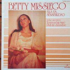Discos de vinilo: BETTY MISSIEGO - ELLA ES SENSIBILIDAD . LP . 1977 COLUMBIA . Lote 56187277