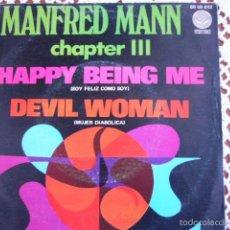Discos de vinil: MANFRED MANN CHAPTER III HAPPY BEING ME SINGLE 1970. Lote 56188084