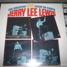 Discos de vinilo: JERRY LEE LEWIS 'THE GREATEST LIVE SHOW ON EARTH'. Lote 56189286