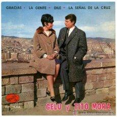 Discos de vinilo: GELU Y TITO MORA / GRACIAS + 3 TEMAS - EP 1964. Lote 56190462