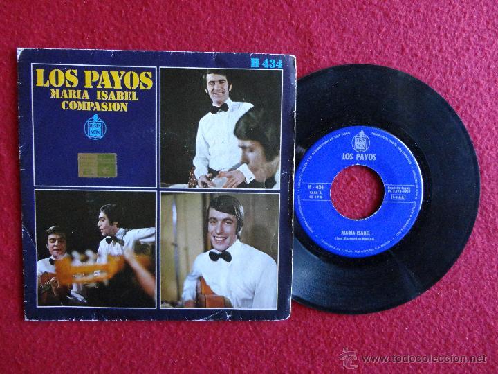 LOS PAYOS - MARÍA ISABEL / COMPASION // SINGLE // 1969 (Música - Discos - Singles Vinilo - Grupos Españoles 50 y 60)
