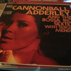 Discos de vinilo: LP-CANNONBALL ADDERLEY & THE BOSSA RIO SEXTET CAPITOL 2877 SPAIN 1968 JAZZ SERGIO MENDES. Lote 56209165