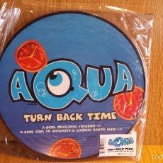 Discos de vinilo: 10 PULGADAS !! AQUA. TURN BACK TIME. SINGLE-45RPM / UNIVERSAL - 1988. MBC. ***/***. Lote 56214864