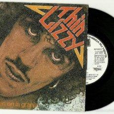 Discos de vinilo: THIN. LIZZY. LAS COSAS NO MARCHAN BIEN EN LA GRANJA (VINILO SINGLE 1979). Lote 56214870