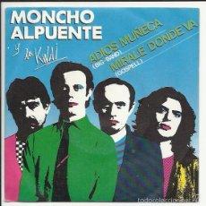 Discos de vinilo: MONCHO ALPUENTE Y LOS KWAI SG MOVIEPLAY 1980 ADIOS MUÑECA/ MIRALE DONDE VA. Lote 56215218