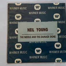 Discos de vinilo: NEIL YOUNG - THE NEEDLE AND THE DAMAGE DONE / THE NEEDLE AND THE DAMAGE DONE (PROMO 1993). Lote 56219808