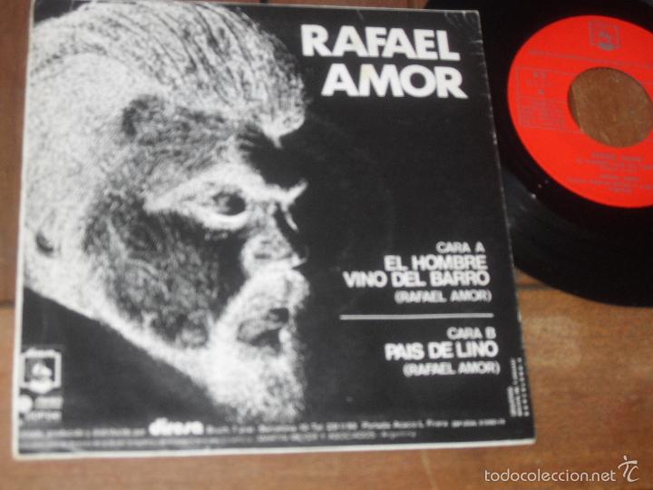 Discos de vinilo: RAFAEL AMOR single El Hombre vino del Barro Made in Spain 1974 - Foto 2 - 56219646