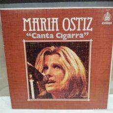 Discos de vinilo: MARIA OSTIZ CANTA CIGARRA LP VER FOTOS 1976. Lote 56233085