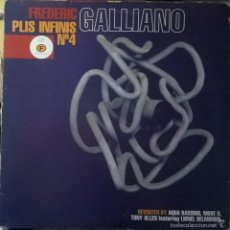 Discos de vinilo: FREDERIC GALLIANO – PLIS INFINIS NO. 4 / F COMMUNICATIONS – F 083. Lote 56234254