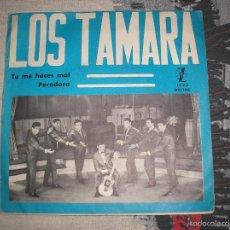 Disques de vinyle: LOS TAMARA - TU ME HACES MAL + PECADORA - SINGLE 1965. Lote 56237696