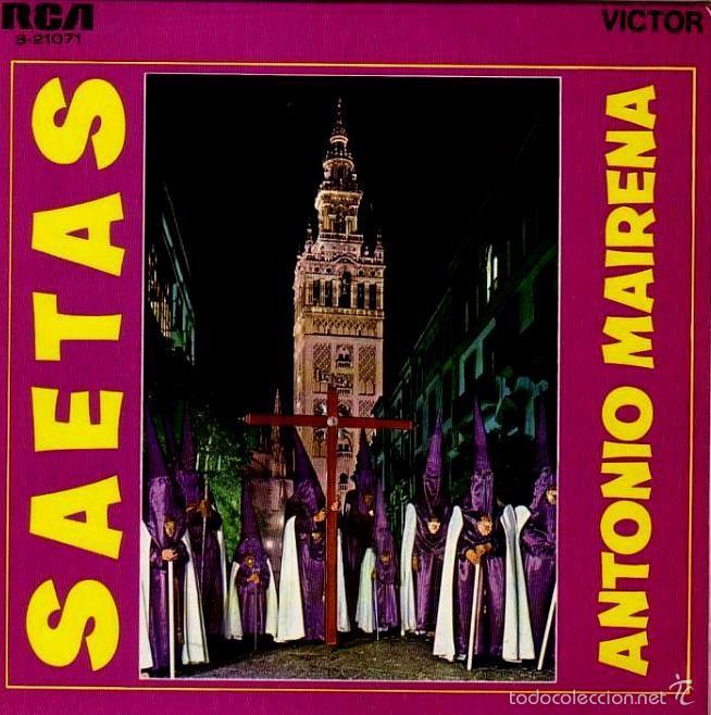 ANTONIO MAIRENA - SAETAS - 1969 (Música - Discos de Vinilo - EPs - Flamenco, Canción española y Cuplé)