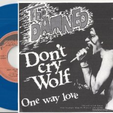 Discos de vinilo: DAMNED, THE: DON´T CRY WOLF / ONE WAY LOVE. Lote 113982658