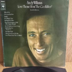 Discos de vinilo: ANDY WILLIAMS. LOVE THEME FROM THE GODFATHER. LP / CBS-NETHERLANDS-1972. MBC. ***/***. Lote 56268088