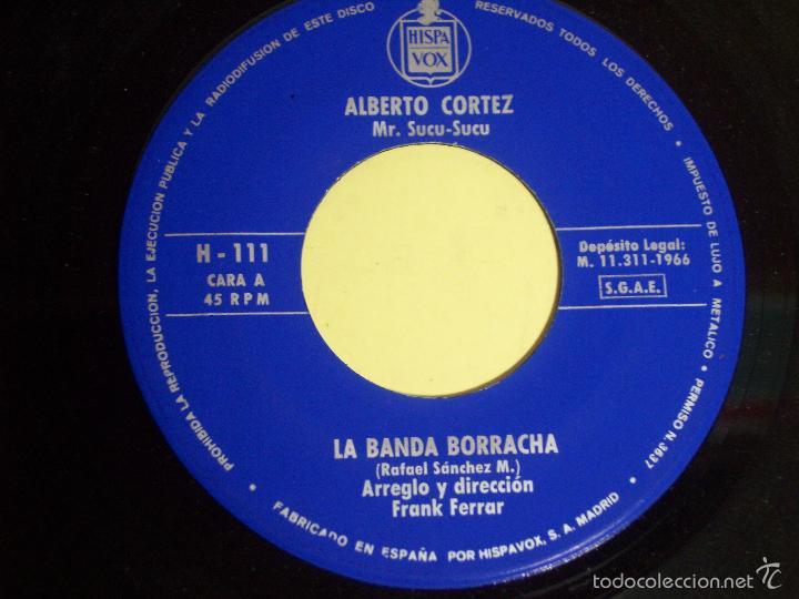 Discos de vinilo: SINGLE ALBERTO CORTEZ /LA BANDA ESTA BORRACHA / NAVIDAD NEGRA) HISPAVOX - 1966 - Foto 4 - 56268657