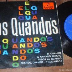 Discos de vinilo: LOS QUANDOS EP EL QUANDO MADE IN SPAIN 1965. Lote 56276324