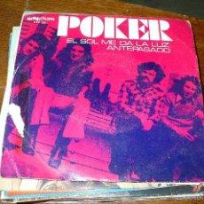 Discos de vinilo: POKER, EL SOL ME DA LA LUZ, ANTEPASADO, ARTYPHON S-PR 126, DEL 1973.. Lote 56279176