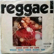 Discos de vinilo: BANANA BOYS. REGGAE! COME INTO MY LIFE/ WHAT WILL YOUR MAMA SAY. MCA-UK, SPAIN 1969 SINGLE. Lote 56283713