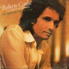Discos de vinilo: ROBERTO CARLOS - MI QUERIDO MI VIEJO MI AMIGO - SINGLE. Lote 56286517
