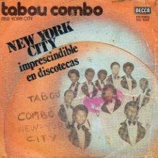 Discos de vinilo: TABOU COMBO - NEW YORK CITY - SINGLE. Lote 56286582