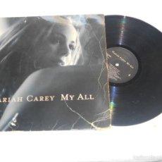 Discos de vinilo: MARIAH CAREY MY ALL MAXI IMPORTACION VIRGIN. Lote 56292846