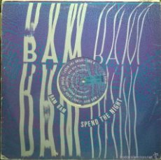 Discos de vinilo: BAM BAM– SPEND THE NIGHT, DESIRE RECORDS – WANTX 15, UK. Lote 56300678