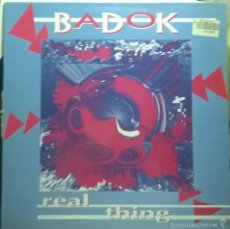 Discos de vinilo: BADOK– REAL THING, LUCAS RECORDS – LSMX-165. Lote 56300804