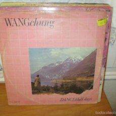 Discos de vinilo: WANG CHUNG - DANCE HALL DAYS - MAXI GEFFEN 1983. Lote 56302474