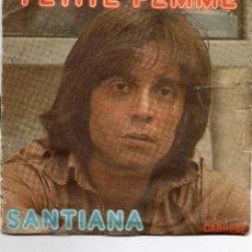 Discos de vinilo: PETITE FEMME - SANTIANA - SINGLE. Lote 56305527
