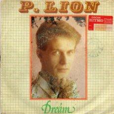 Discos de vinilo: P.LION - DREAM - SINGLE. Lote 56305614