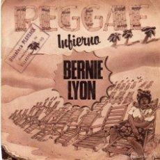 Discos de vinilo: BERNIE LYON - INFIERNO - SINGLE. Lote 56305819