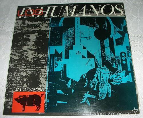 LOS INHUMANOS - ERES UNA FOCA + 3 - MAXISINGLE (Música - Discos de Vinilo - Maxi Singles - Grupos Españoles de los 70 y 80)