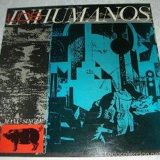 Discos de vinilo: LOS INHUMANOS - ERES UNA FOCA + 3 - MAXISINGLE. Lote 56311129
