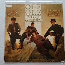 Discos de vinilo: OLE OLE - NO CONTROLES / ES UN JUEGO (1983). Lote 56317806