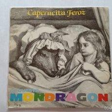 Discos de vinilo: ORQUESTA MONDRAGON (J. GURRUCHAGA) - CAPERUCITA FEROZ / BUBBLE BUBBLE (1980). Lote 56320784
