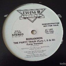 Discos de vinilo: BOHANNON - THE PARTY TRAIN - 1982. Lote 56324142
