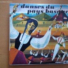 Discos de vinilo: DANSES DU PAYS BASQUE EP CON EXTENSO LIBRETO. Lote 56326997