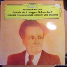 Discos de vinilo: ARTHUR HONEGGER. SINFONIA NO. 3 LITURGICA. SINFONIA NO. 2. BERLINER PHILHARMONIKER. HERBERT VON KARA. Lote 56337602