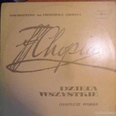 Discos de vinilo: CHOPIN. DZIELA WSZYSTKIE. COMPLETE WORKS. HALINA CZERNY-STEFANSKA, PIANO. POLSKIE NAGRANIA.. Lote 56337679