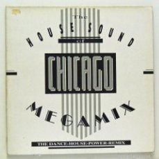 Discos de vinilo: VARIOS - 'THE HOUSE SOUND OF CHICAGO MEGAMIX. THE DANCE HOUSE POWER REMIX' (MAXI SINGLE VINILO). Lote 56342968