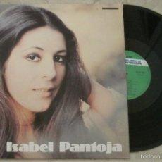 Discos de vinilo: LP ISABEL PANTOJA - ISABEL PANTOJA - LP - RCA - 1977 -. Lote 68101805