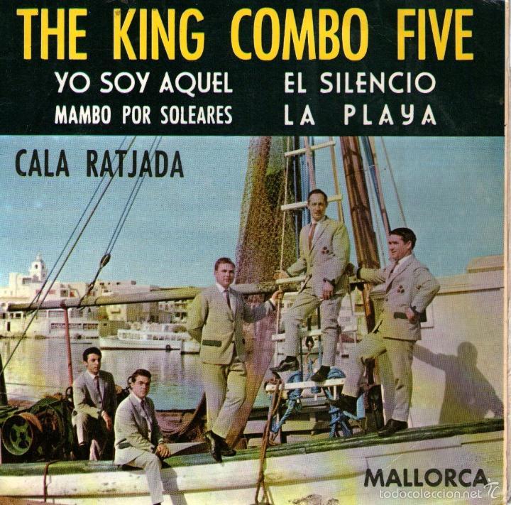 THE KING KOMBO FIVE - EP VINILO 7'' - EDITADO EN ESPAÑA - YO SOY AQUEL (EUROVISIÓN) + 3 - FONAL 1966 (Música - Discos de Vinilo - EPs - Grupos Españoles 50 y 60)