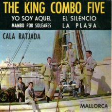 Discos de vinilo: THE KING KOMBO FIVE - EP VINILO 7'' - EDITADO EN ESPAÑA - YO SOY AQUEL (EUROVISIÓN) + 3 - FONAL 1966. Lote 56348766