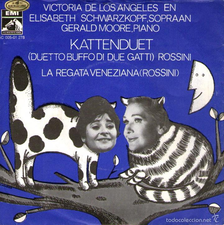VICTORIA DE LOS ANGELES Y ELISABETH SCHWARZKOPF - DÚO DE GATOS + LA REGATA VENECIANA - EMI HOLANDA (Música - Discos - Singles Vinilo - Clásica, Ópera, Zarzuela y Marchas)